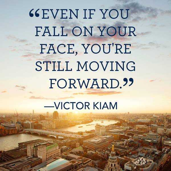 inspirational quotes still moving forward even fall