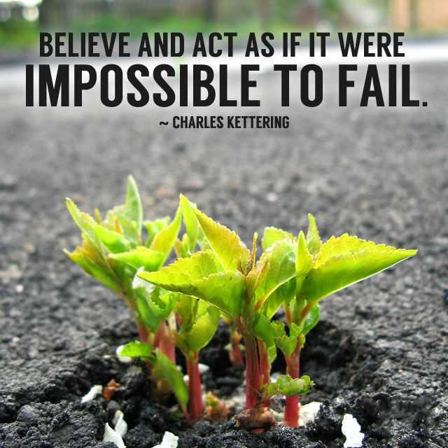impossible to fail inspirational quotes about life