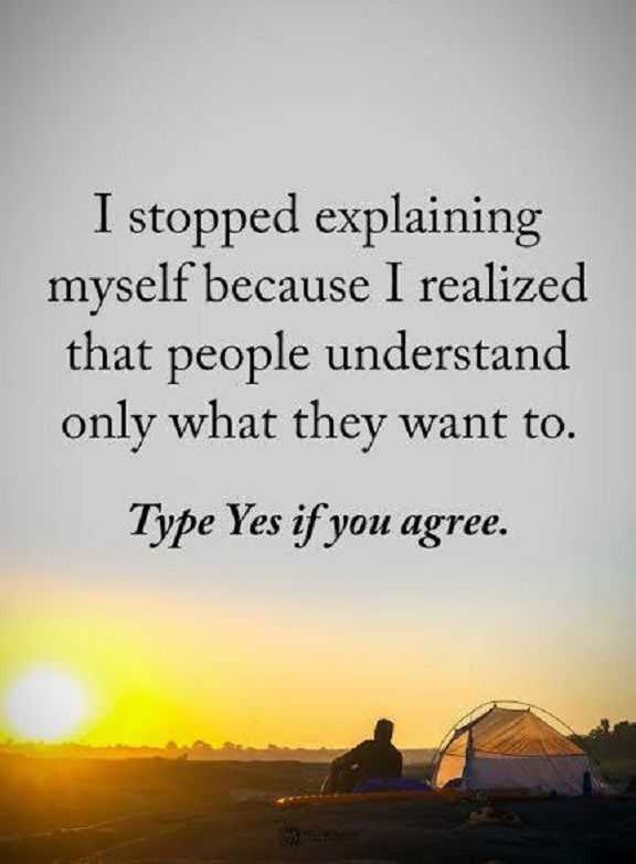 Positive Quotes About Life Life sayings I Stopped Explaining Myself Why