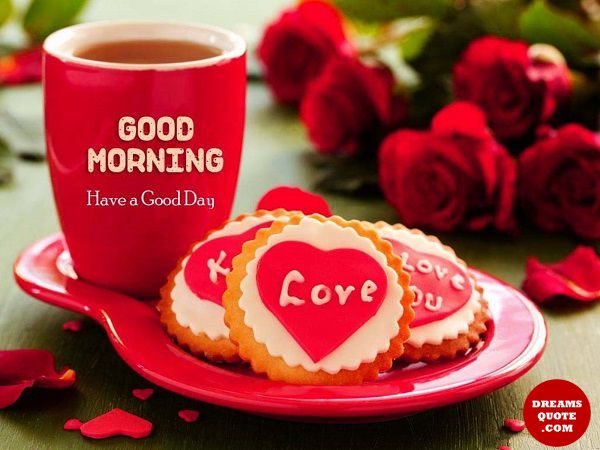 Good morning Quotes Life Sayings Have A good Day Good Morning