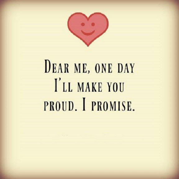 The Power of positive Love Sayings I'll make You proud I Promise