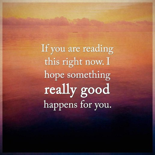 Inspirational Life Quotes: Life Sayings Really Good Happens For You