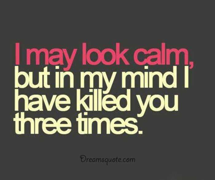 Funny Sayings About Life: 'My Mind Always Killed Three