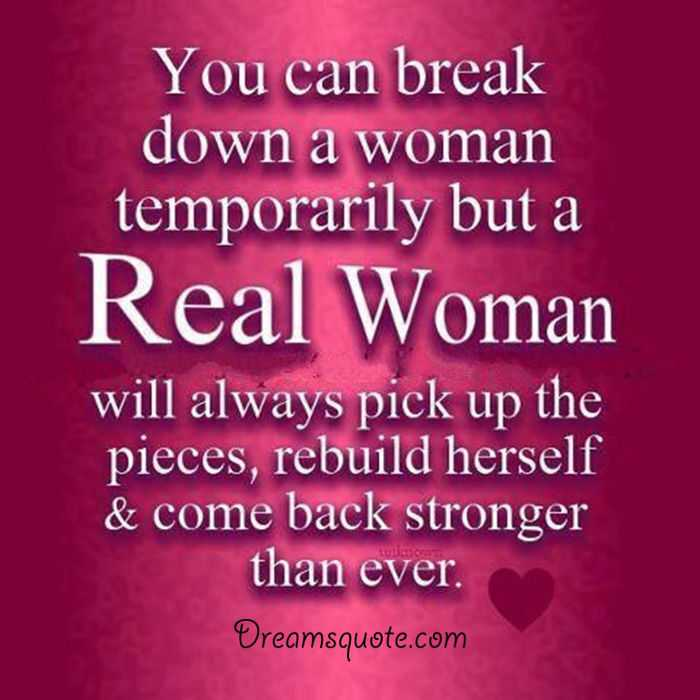 Womens Inspirational quotes Real Woman Always Come Back woman quotes beautiful woman quotes