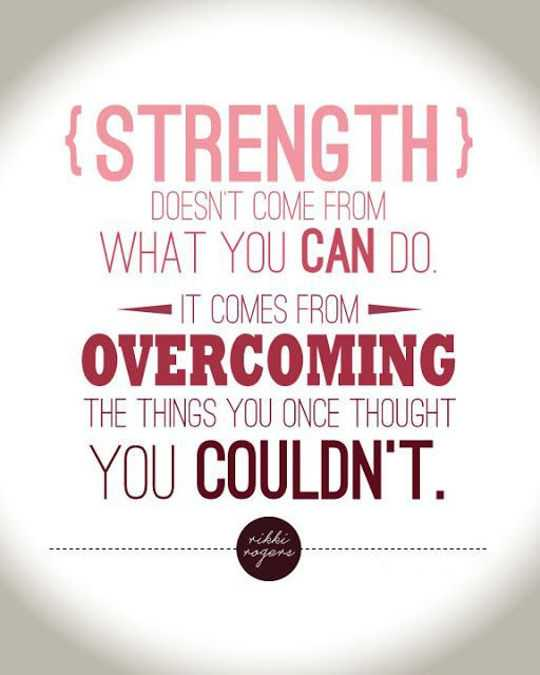 Strength quotes about positive You Couldn't