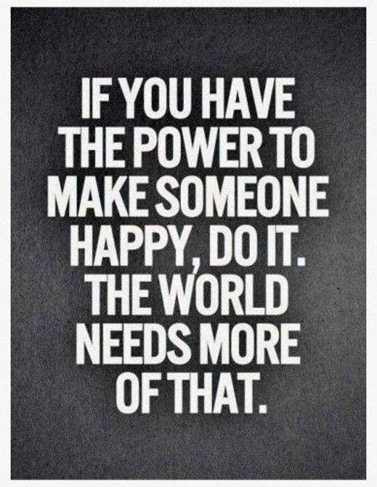 inspirational quotes power to make someone happy