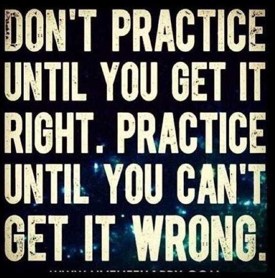 positive quotes Dont practice