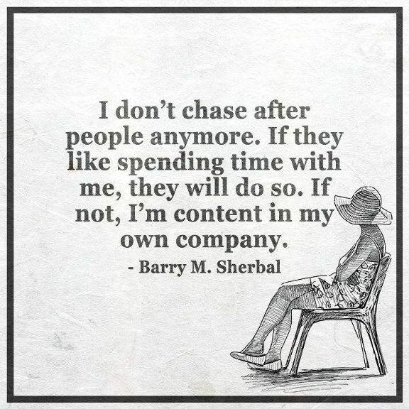 Inspirational Quotes Motivation: Inspirational Life Quotes About Life I Don't Chase After