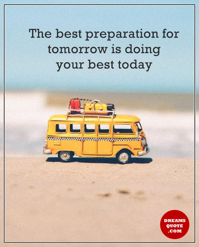 Perseverance Quotes About life Doing Your Best Today, For Tomorrow