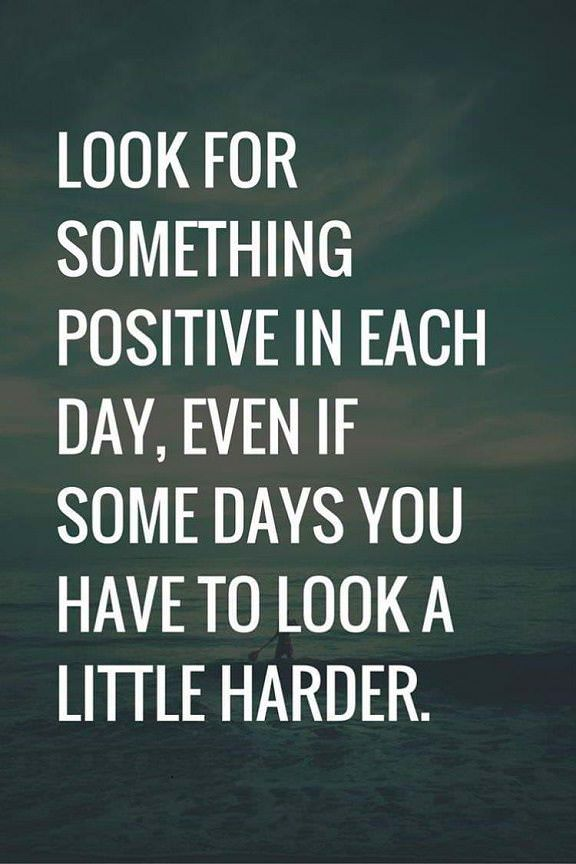 "Positive quotes about life "" Look for Something Positive Daily"" That Will Inspire Your Life"