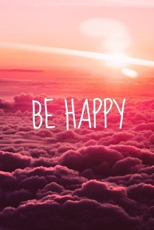 Positive quotes about life sayings Be Happy