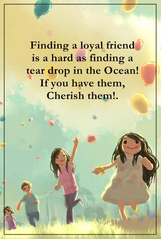 Cute Friendship Quotes And Friendship Sayings Finding A Loyal Friend Keep It Dreams Quote