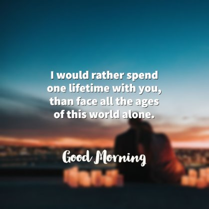 Romantic good morning quotes love