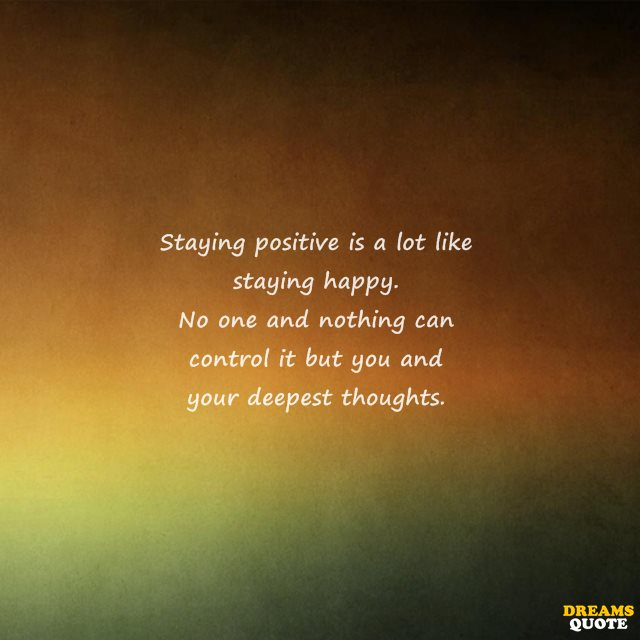 23 Stay Positive Quotes 3