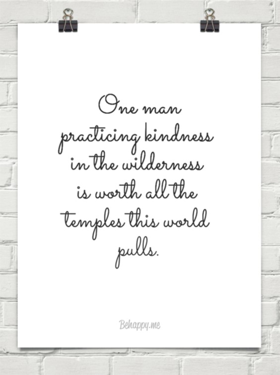 55 Inspirational Quotes About Kindness To Be Double Your Happiness 7