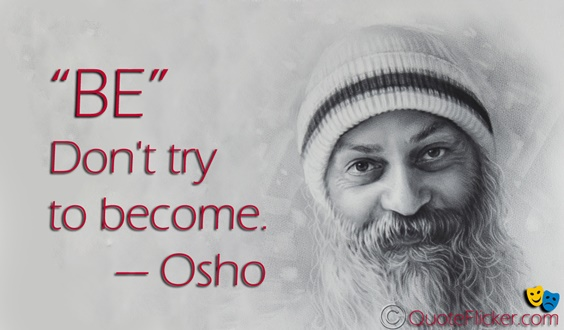 Best 100 Osho Quotes On Life Love Happiness Words Of Encouragement 6
