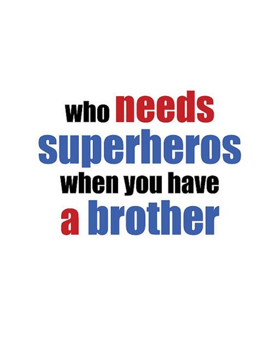 The 100 Greatest Brother Quotes And Sibling Sayings 56bc6e510314e3cebd9c5ef867d16236 30
