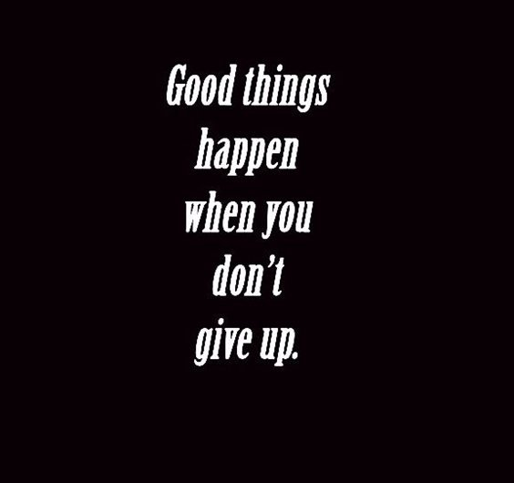 86 Dont Give Up Quotes And Inspirational Quotes About Life 9
