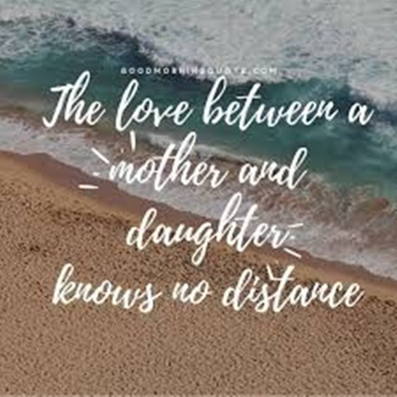 90 Mother Daughter Quotes And Love Sayings 23