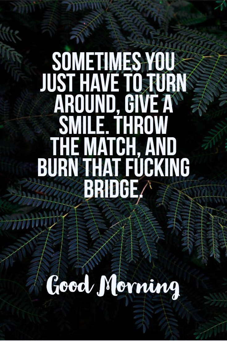 137 Good Morning Quotes And Images Positive Words For Good Morning 35