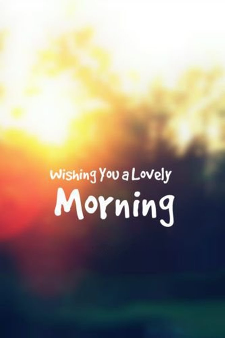 56 Good Morning Quotes and Wishes with Beautiful Images 41