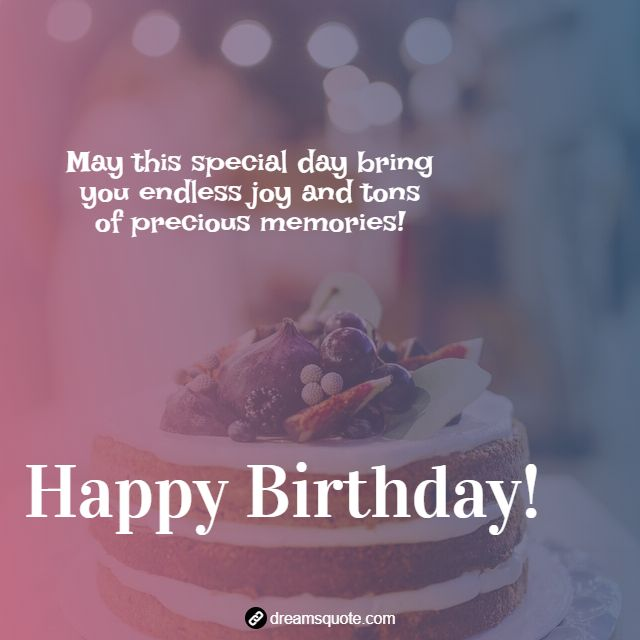 happy birthday quotes wishes