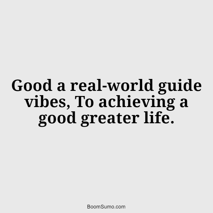 good vibes only quotes 2