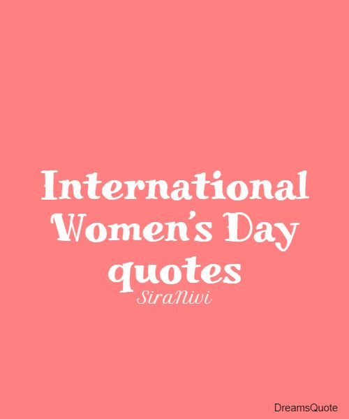 international women s day quotes about empowerment 3