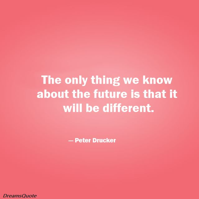 quotes about the future and past