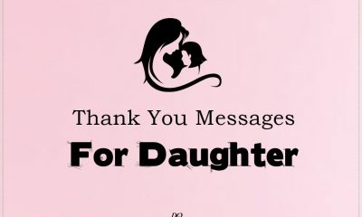 Thank You Messages for Daughter Wishes and Quotes