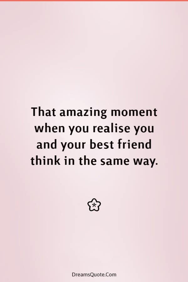 40 Cute Best Friend Quotes Friendship Thoughts | friends are, short and sweet friendship quotes, best friend sayings