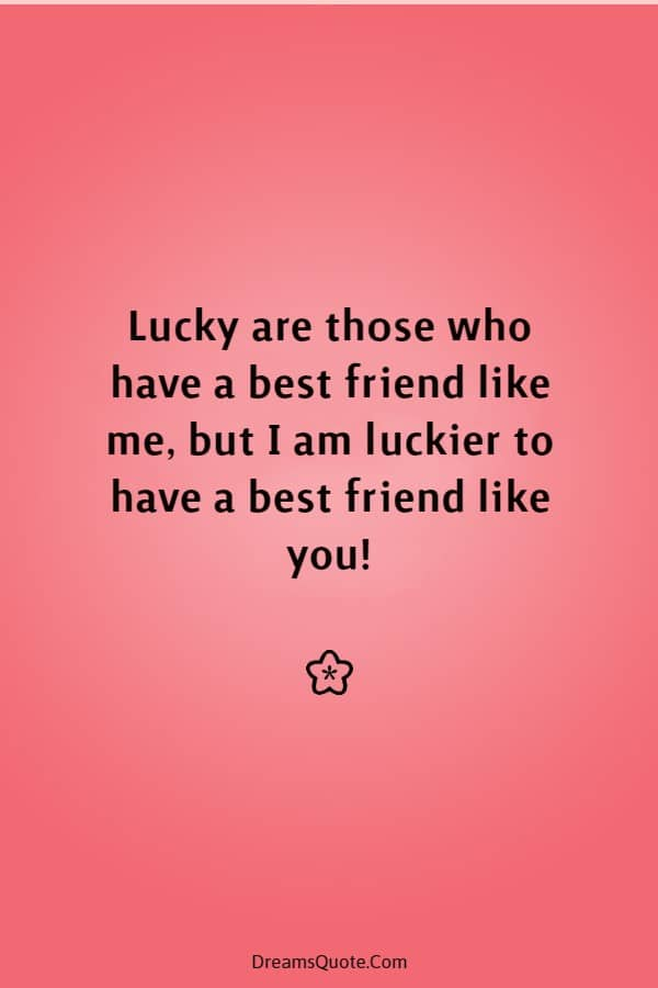 40 Cute Best Friend Quotes Friendship Thoughts | friends quote, quotes for friends, friendship quote