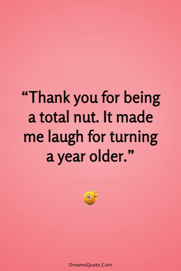 80 Funny Thank You Messages For Birthday Wishes | funny ways to say thank you, funny thanks, funny thank you card messages