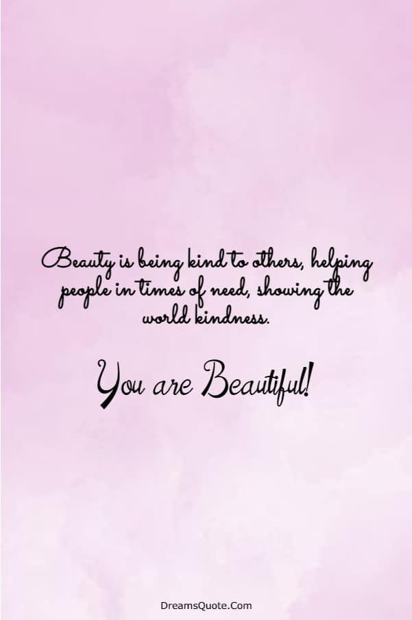 110 You are Beautiful Quotes on Life | beautiful quotes, beauty quotes, quotes about beauty