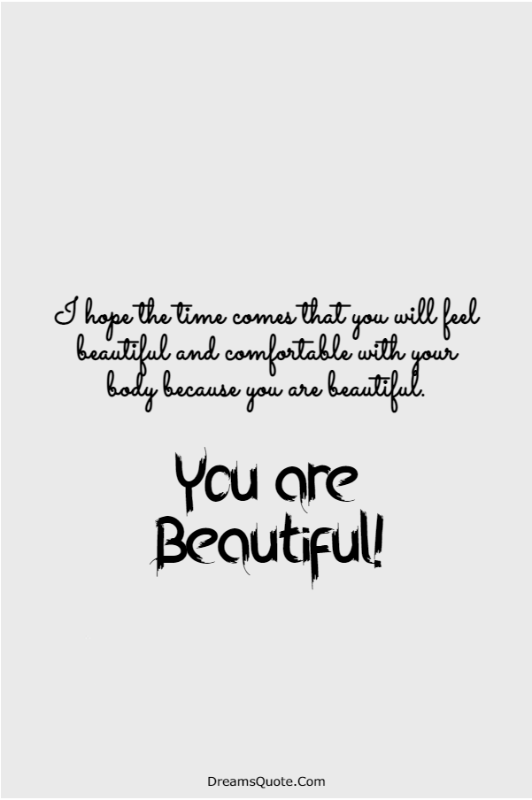 110 You are Beautiful Quotes on Life | short quotes about beauty, beautiful short quotes, beautiful quotes on life