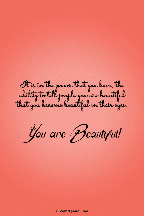 110 You are Beautiful Quotes on Life | beautiful quotes about life, beautiful world quotes, beautiful person quotes
