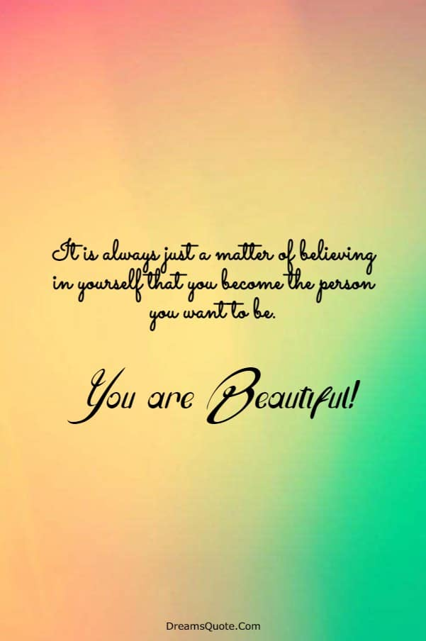 110 You are Beautiful Quotes on Life | quotes on beauty, beautiful inspirational quotes, quotes about being beautiful