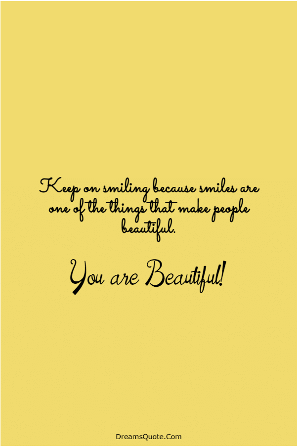 110 You are Beautiful Quotes on Life | inspirational beauty quotes, timeless beauty quotes, quotes beauty