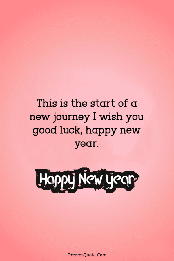 145 Beautiful Happy New Year Quotes And Wishes New Year Messages With Images | Happy new year wishes, Happy  new year images, Happy new years eve