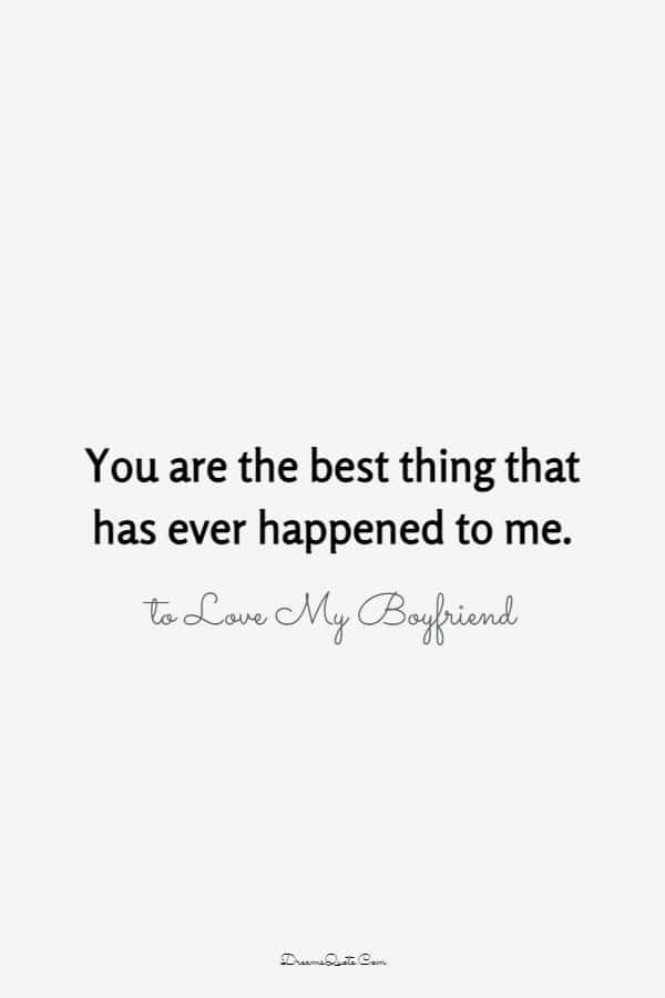 80 The Best Boyfriend Quotes I Love My Boyfriend | love quotes, heart touching love quotes for bf, new boyfriend quotes