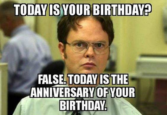 Happy Birthday Funny Meme - Hey little brother-in-law, welcome to their adult years. Now, you have to be a lot more liable and concentrate on your life. I desire you the very best of good luck for the future, as well as a really happy birthday to you.