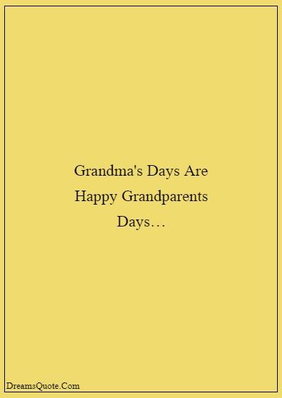 "42 Inspirational Grandparents Quotes ""Grandma's days are happy grandparents days…"""