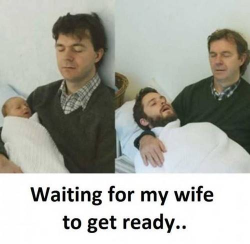 45 Wife Memes That Perfectly Sum Up Married Your Your Wife Romantic Wife Meme - I am waiting for my wife to get dressed. The point in time when you realise you've abandoned your wife.